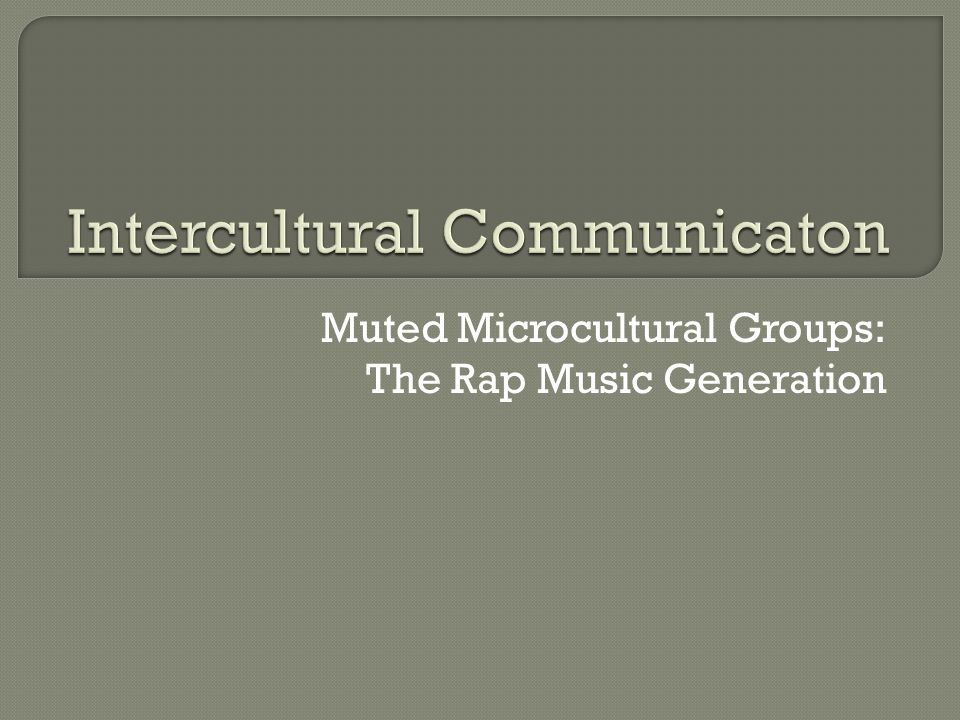 Intercultural Communicaton