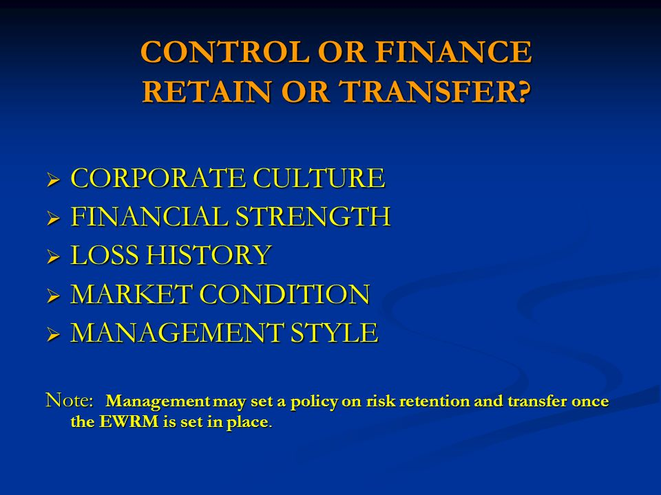 CONTROL OR FINANCE RETAIN OR TRANSFER