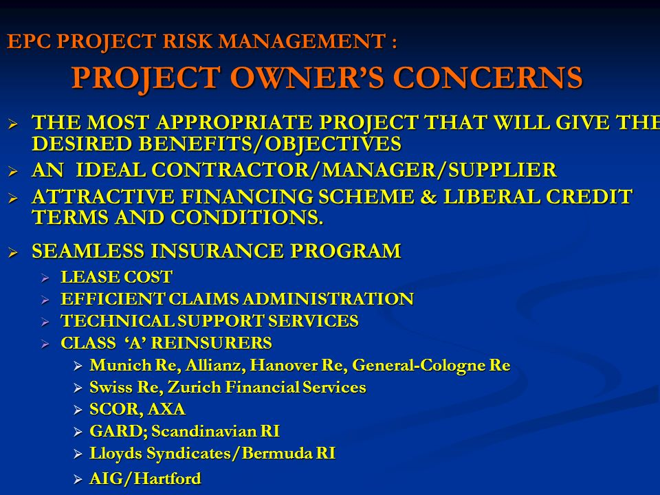 EPC PROJECT RISK MANAGEMENT : PROJECT OWNER'S CONCERNS