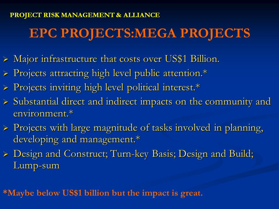 EPC PROJECTS:MEGA PROJECTS