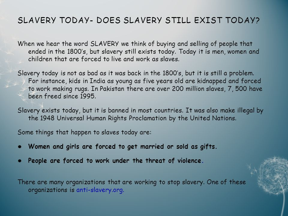 SLAVERY TODAY- DOES SLAVERY STILL EXIST TODAY