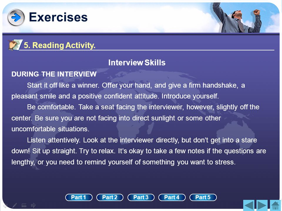 Exercises 5. Reading Activity. Interview Skills DURING THE INTERVIEW