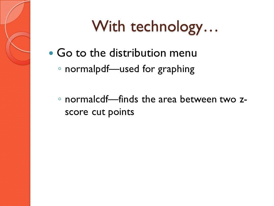 With technology… Go to the distribution menu