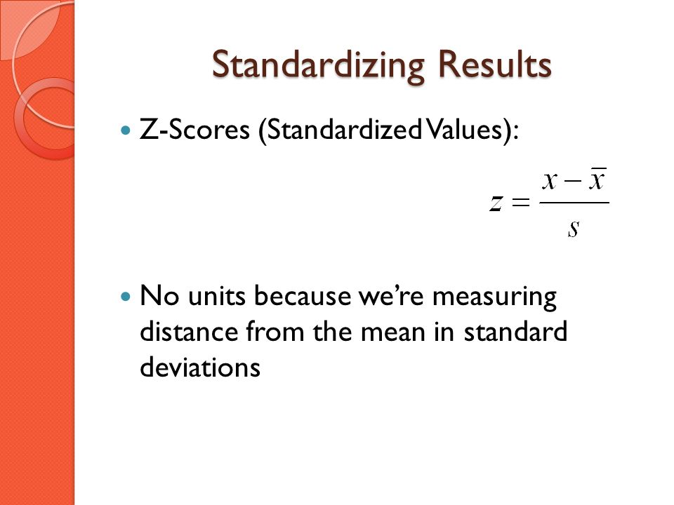 Standardizing Results