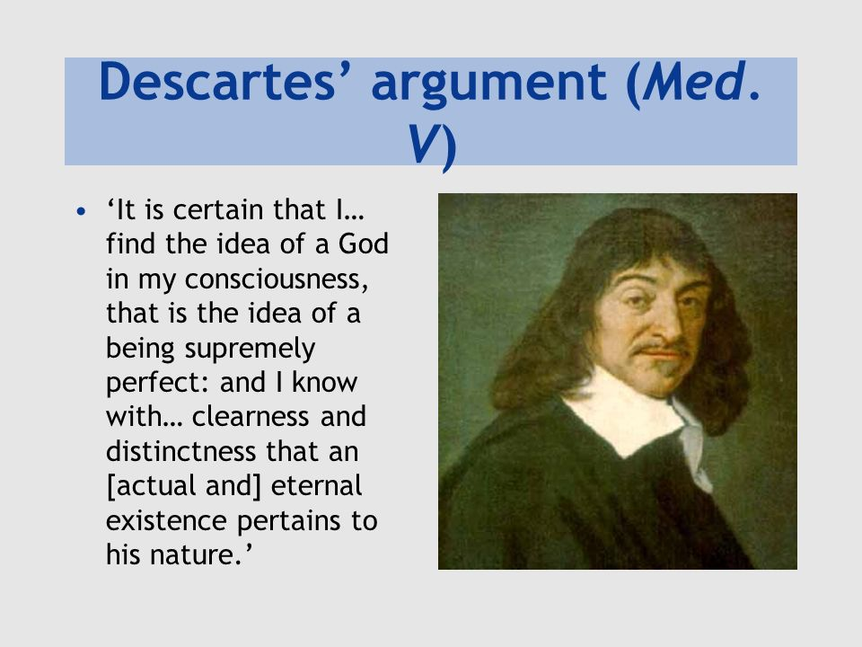 Descartes' argument (Med. V)