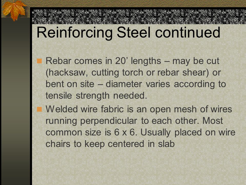 Reinforcing Steel continued