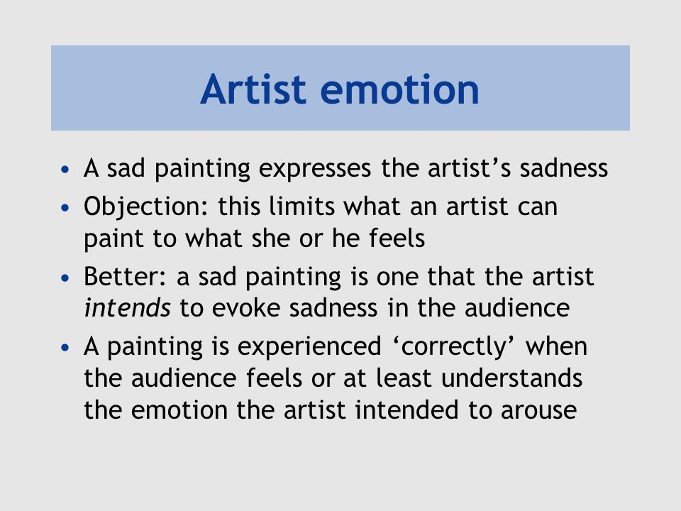 Artist emotion A sad painting expresses the artist's sadness