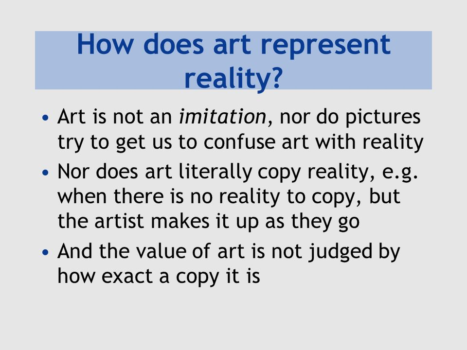 How does art represent reality