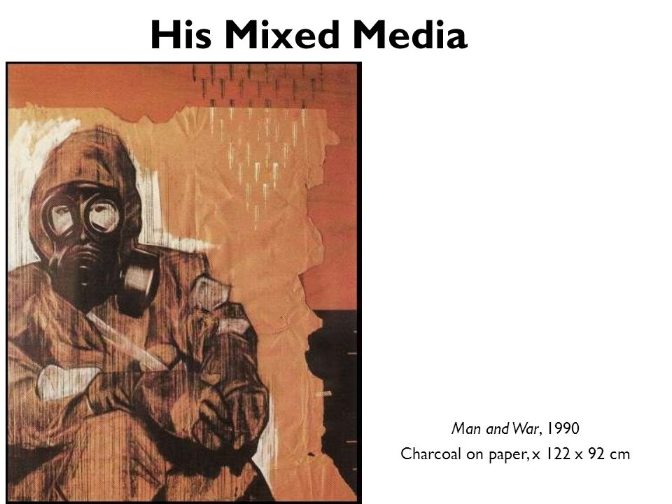 His Mixed Media Man and War, 1990 Charcoal on paper, x 122 x 92 cm