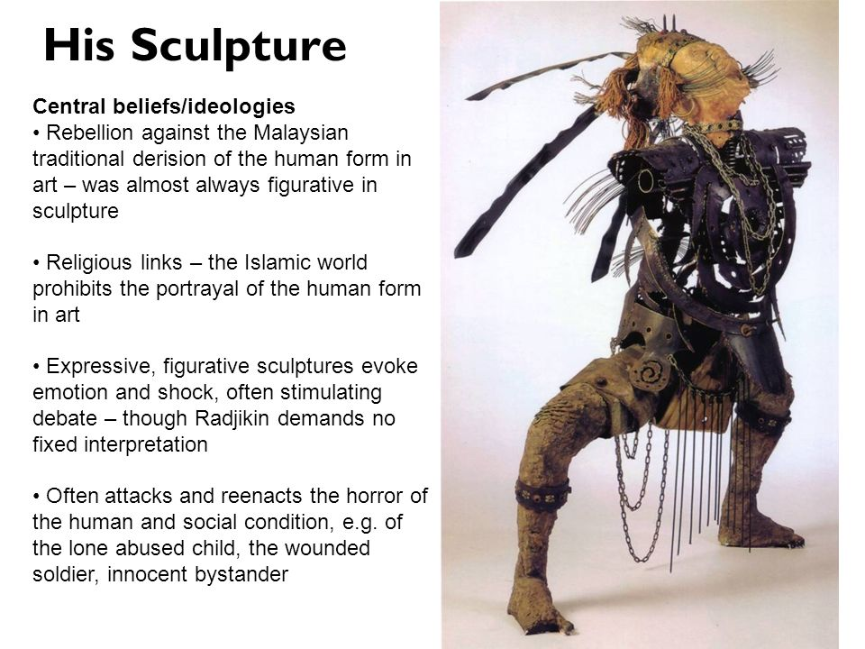 His Sculpture Central beliefs/ideologies