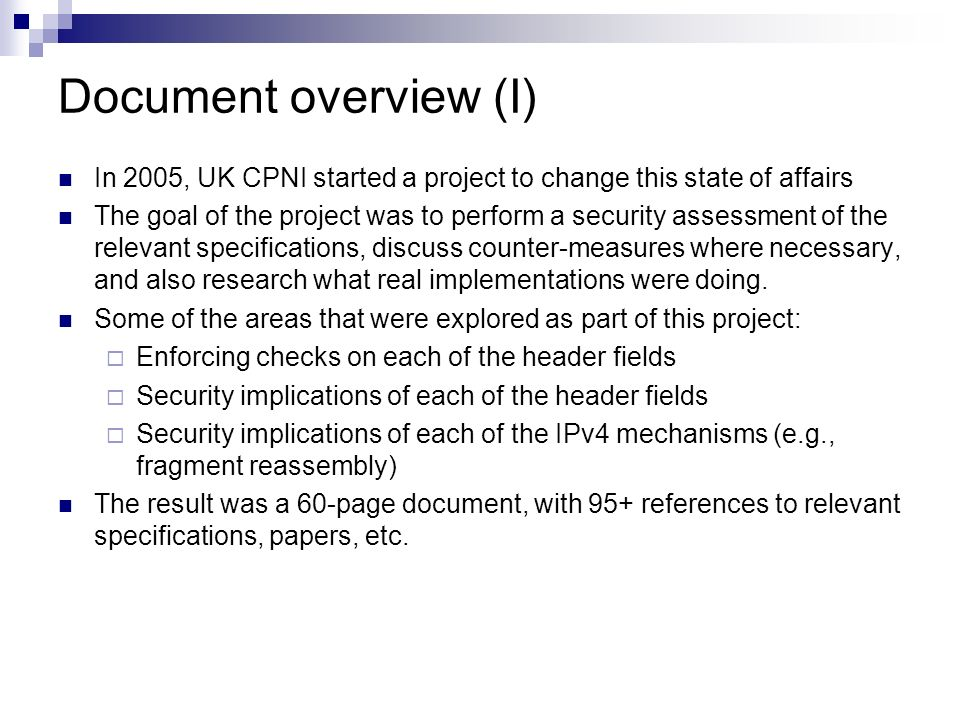Document overview (I) In 2005, UK CPNI started a project to change this state of affairs.