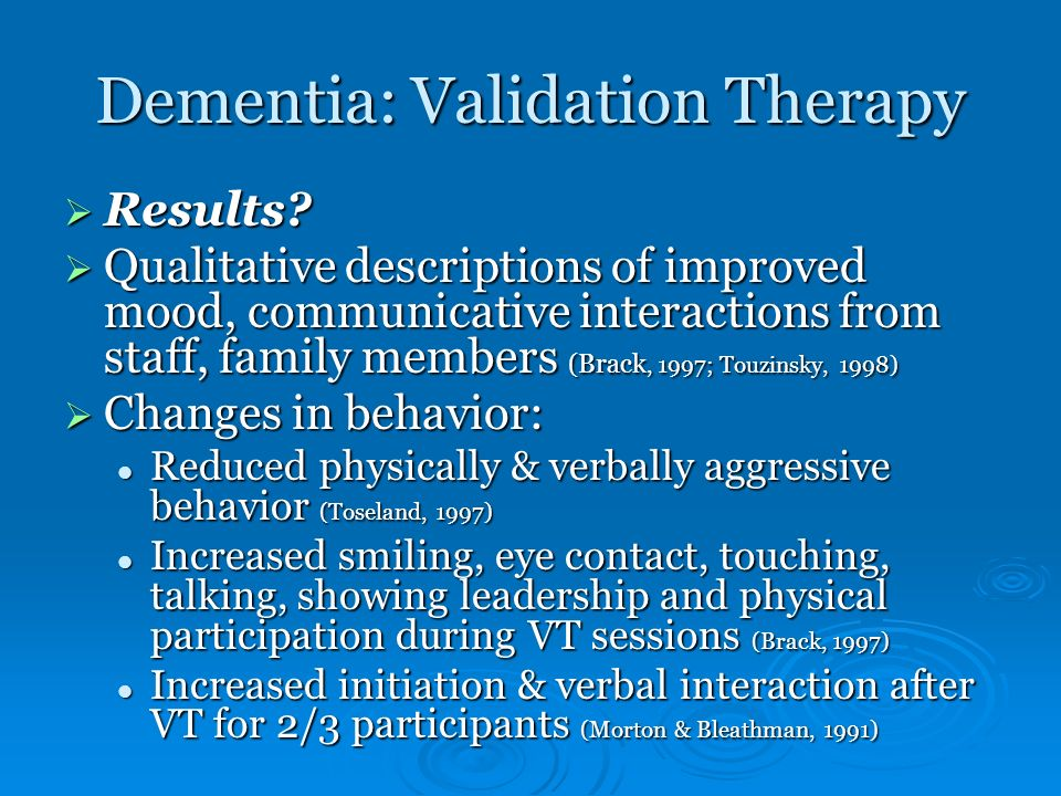 Dementia: Validation Therapy