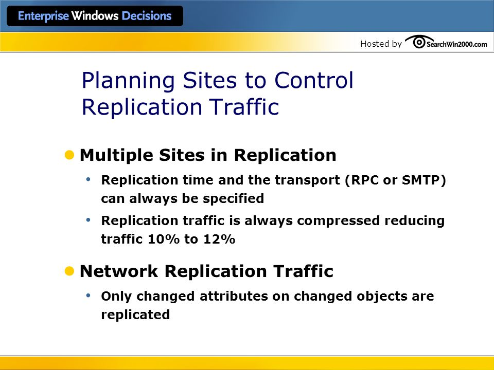 Planning Sites to Control Replication Traffic