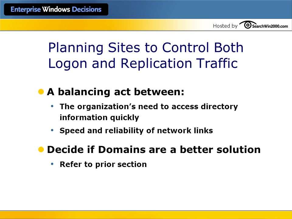 Planning Sites to Control Both Logon and Replication Traffic
