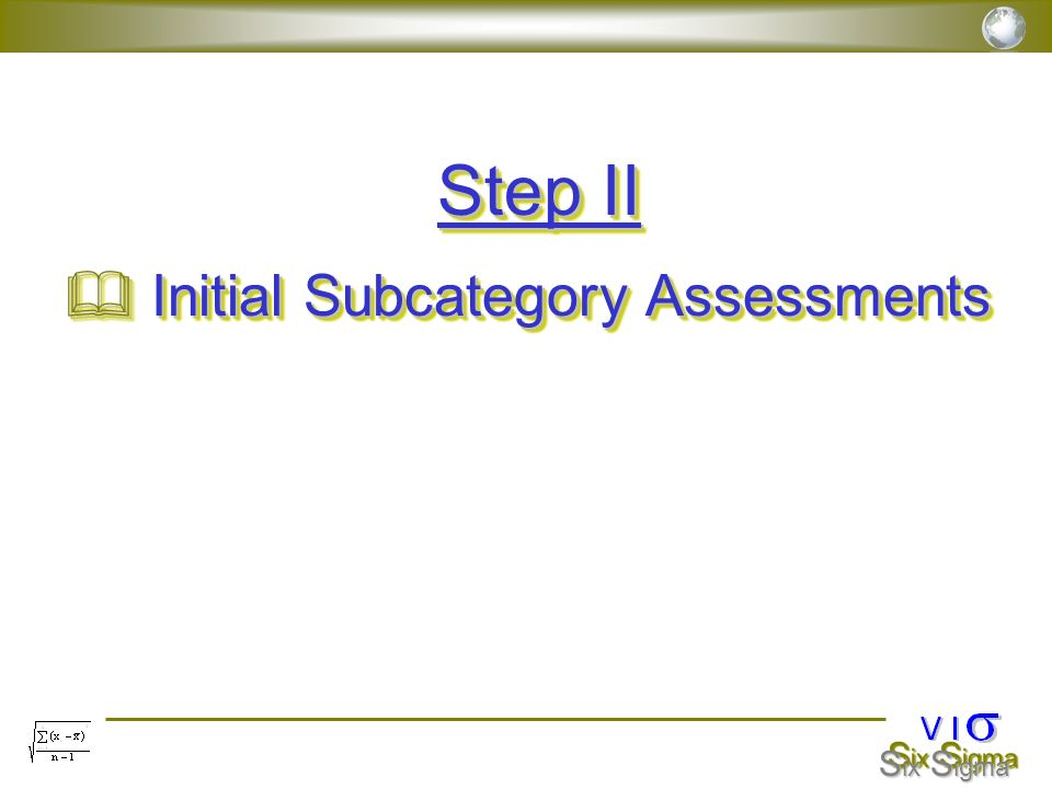 Step II Initial Subcategory Assessments