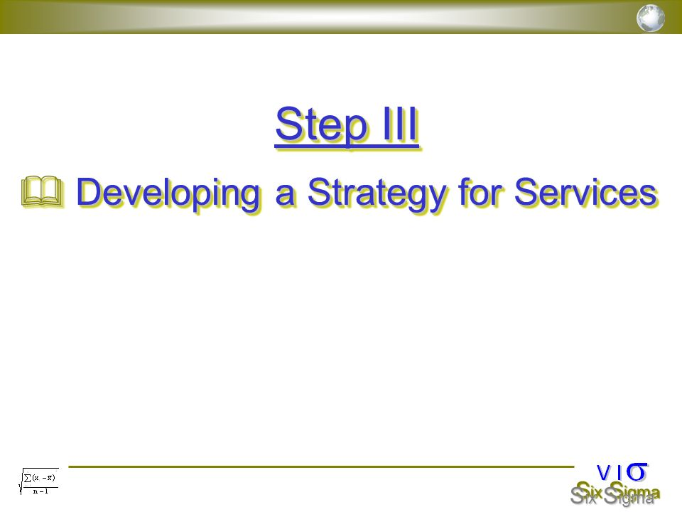 Step III Developing a Strategy for Services