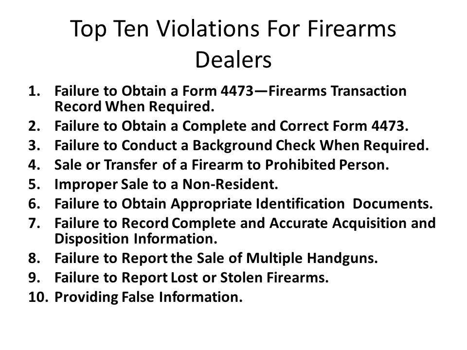 Top Ten Violations For Firearms Dealers