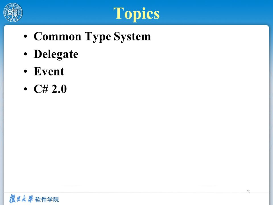 Topics Common Type System Delegate Event C# 2.0