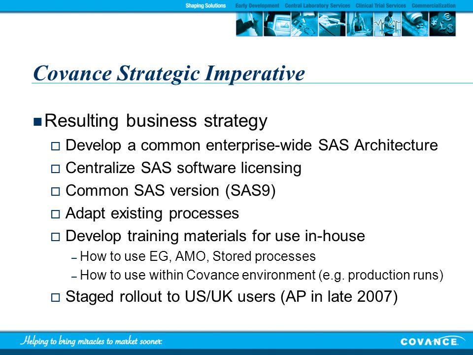 Covance Strategic Imperative