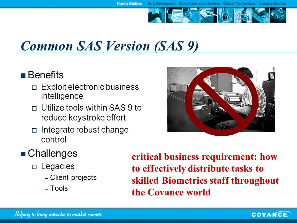 Common SAS Version (SAS 9)