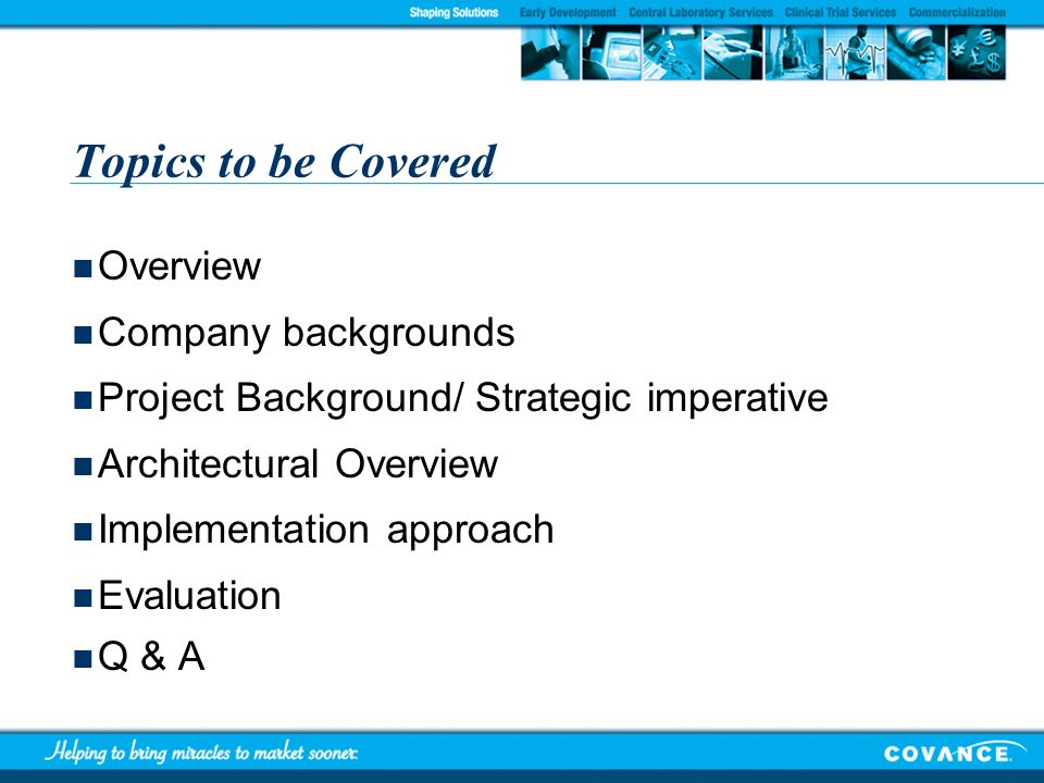 Topics to be Covered Overview Company backgrounds