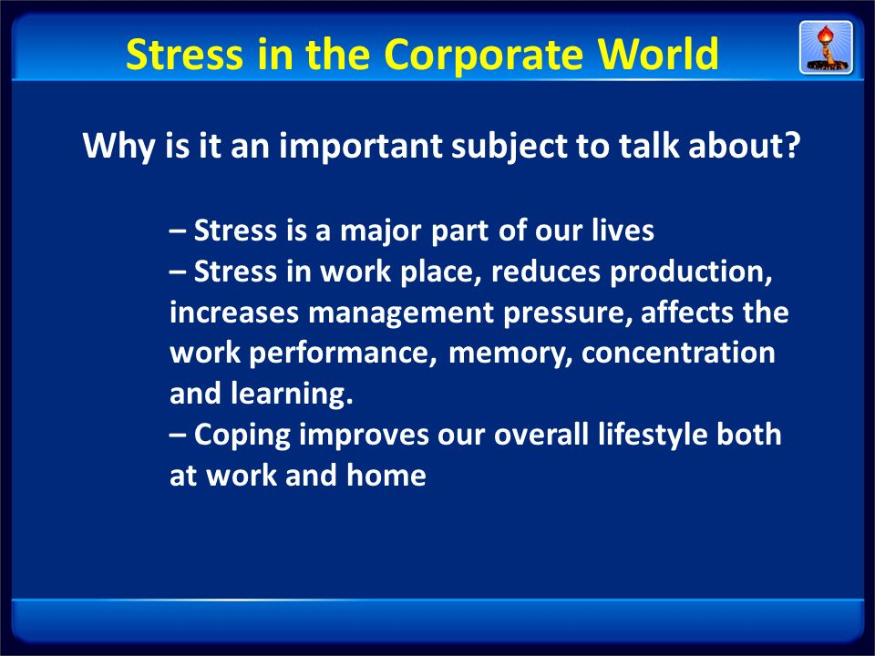 Stress in the Corporate World