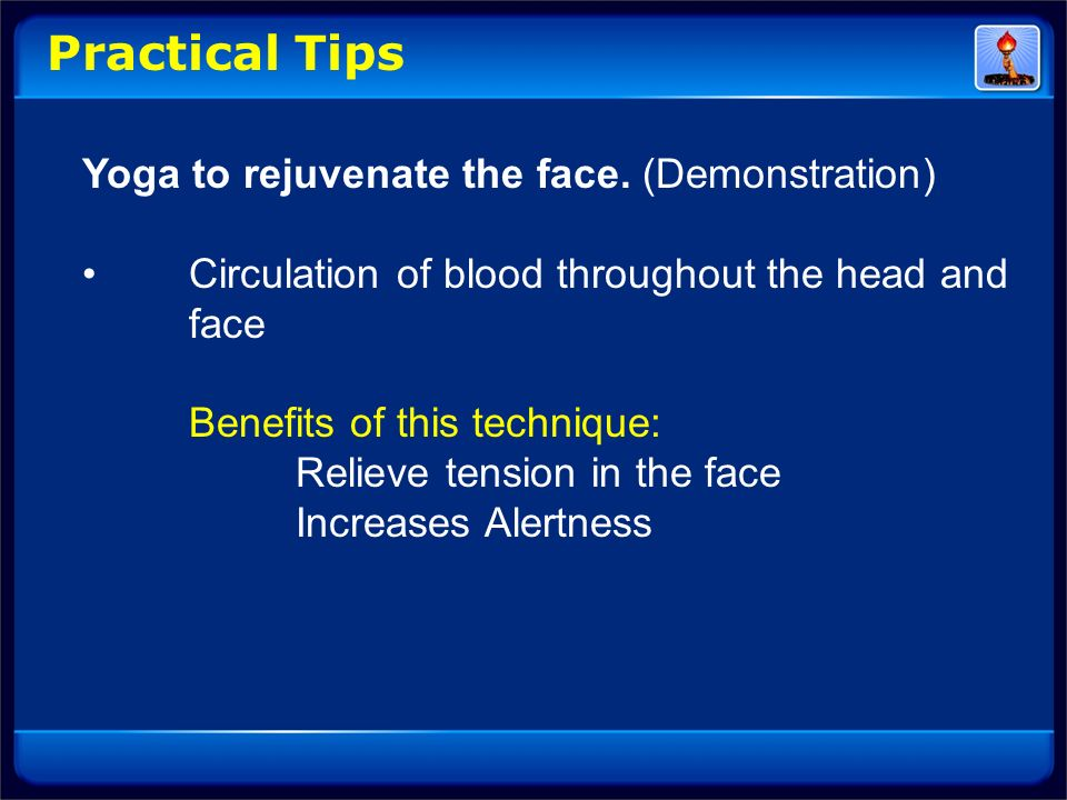 Practical Tips Yoga to rejuvenate the face. (Demonstration)