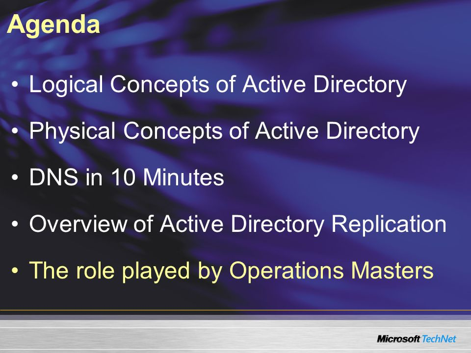 Agenda Logical Concepts of Active Directory