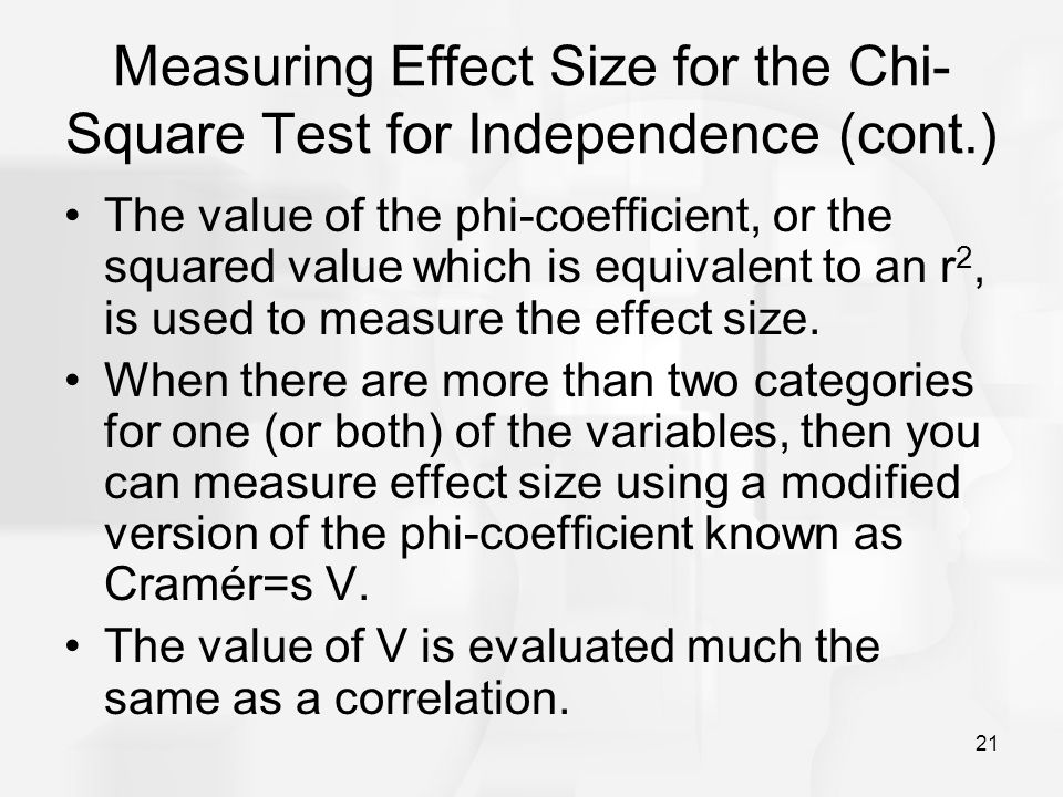 Measuring Effect Size for the Chi-Square Test for Independence (cont.)