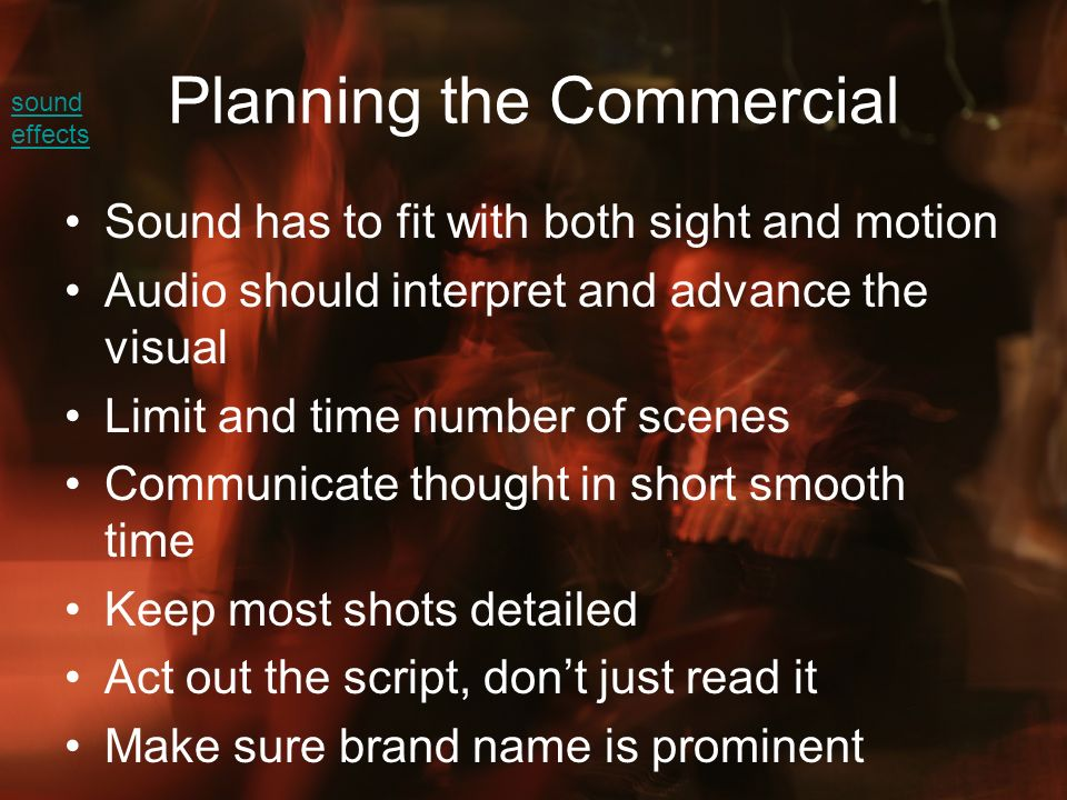 Planning the Commercial