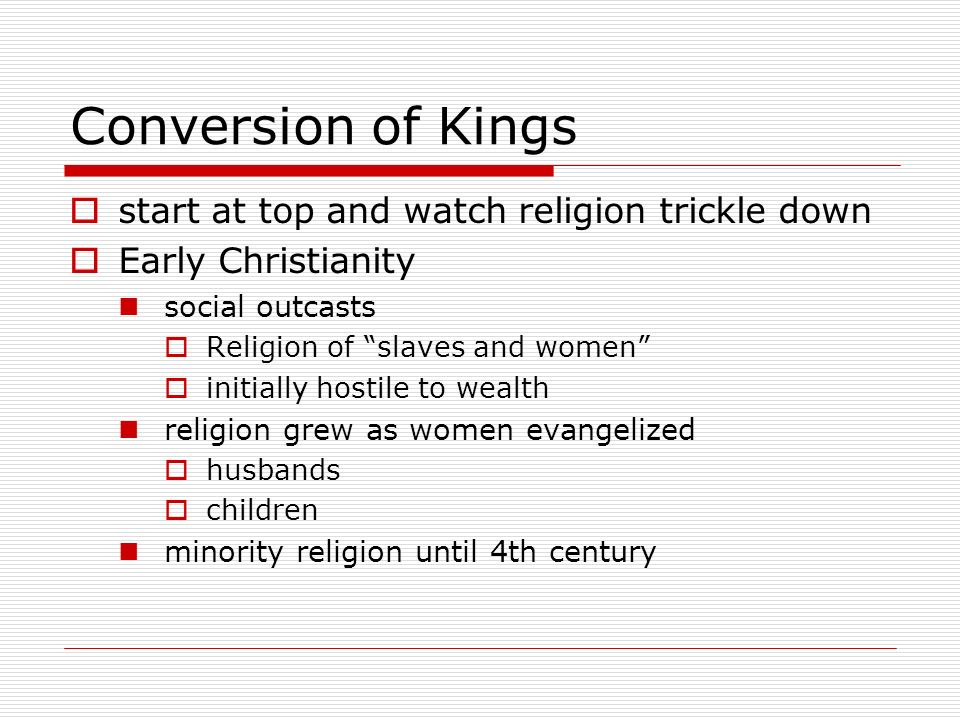 Conversion of Kings start at top and watch religion trickle down