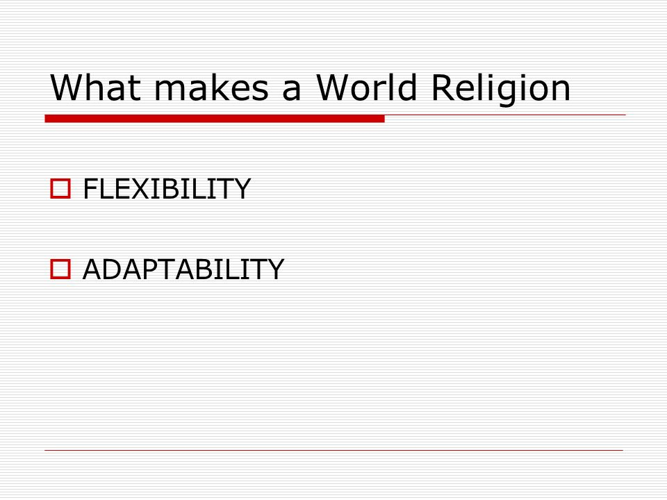 What makes a World Religion