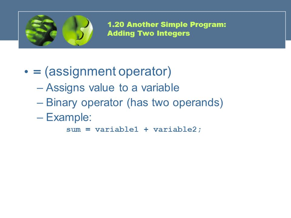 1.20 Another Simple Program: Adding Two Integers