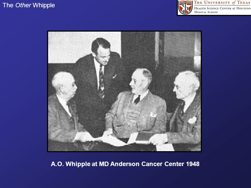 A.O. Whipple at MD Anderson Cancer Center 1948