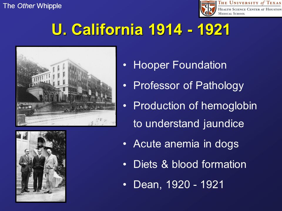 U. California Hooper Foundation Professor of Pathology