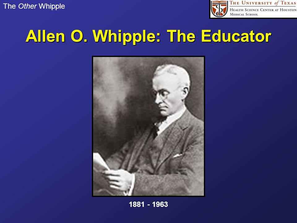 Allen O. Whipple: The Educator