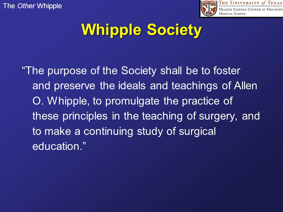 The Other Whipple Whipple Society.