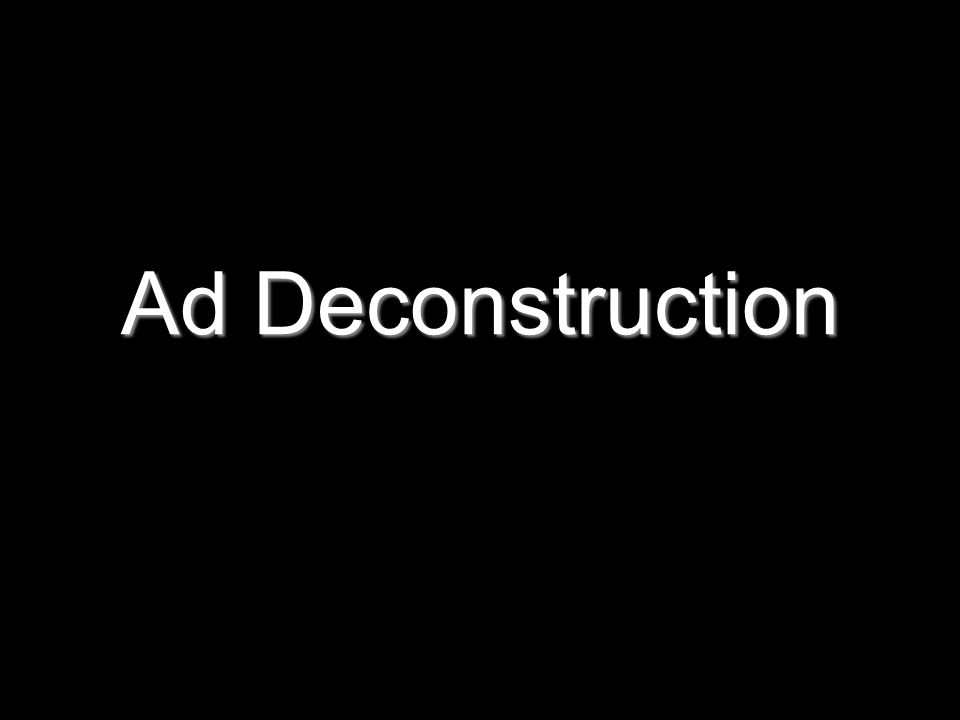Ad Deconstruction