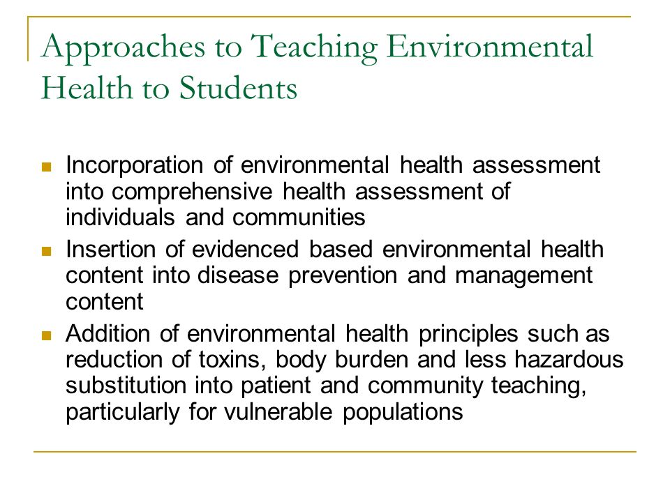 Approaches to Teaching Environmental Health to Students