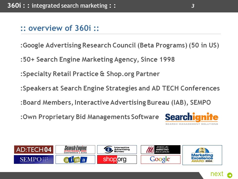 :: overview of 360i :: :Google Advertising Research Council (Beta Programs) (50 in US) :50+ Search Engine Marketing Agency, Since