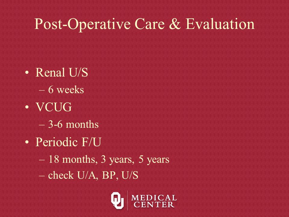 Post-Operative Care & Evaluation