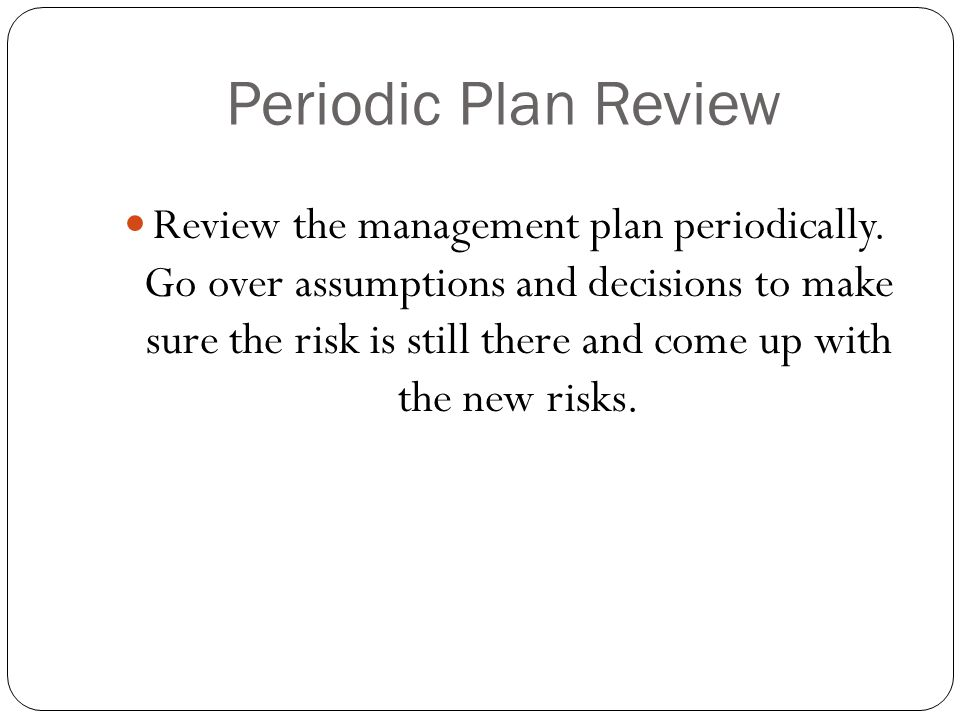 Periodic Plan Review
