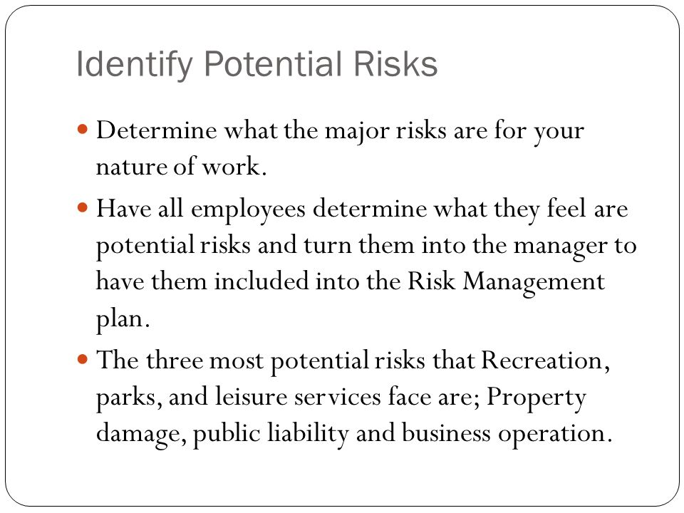 Identify Potential Risks