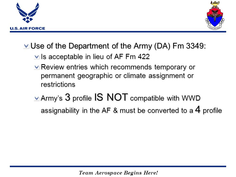 Use of the Department of the Army (DA) Fm 3349: