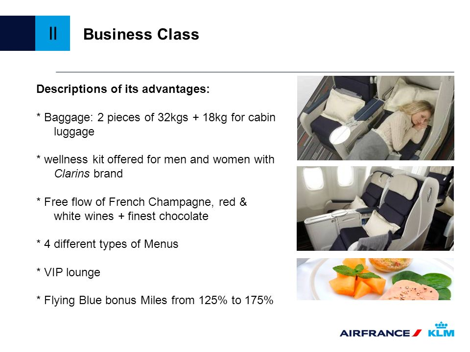 II Business Class Descriptions of its advantages: