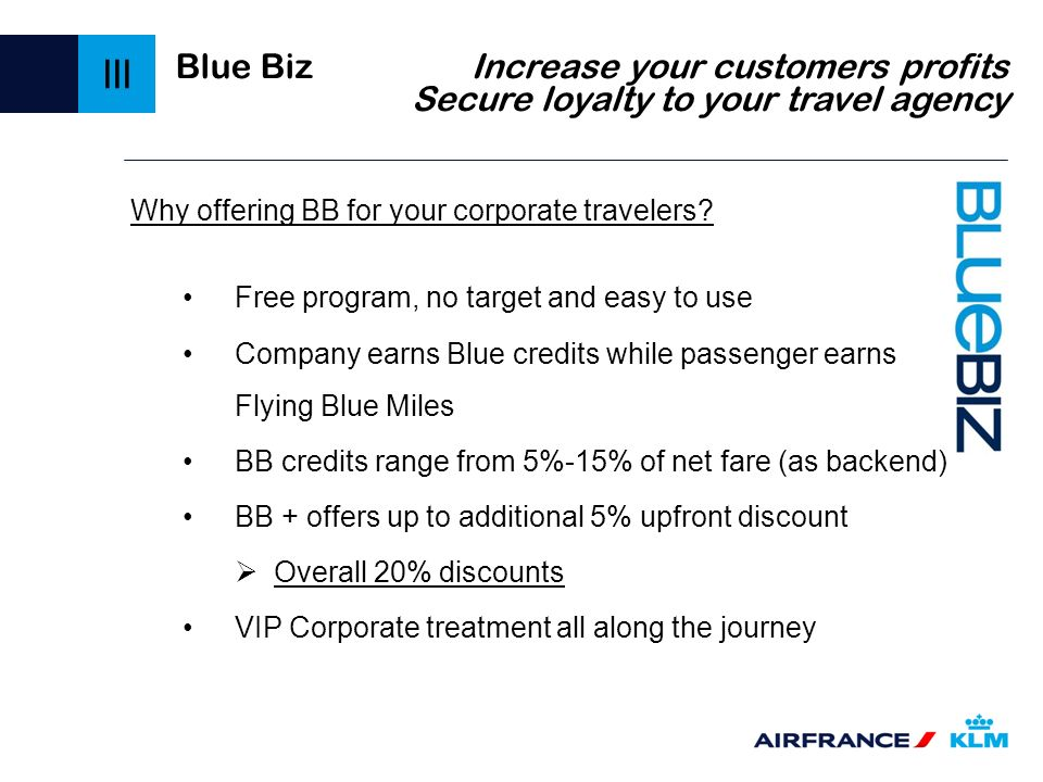 III Blue Biz Increase your customers profits