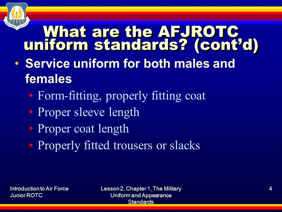 What are the AFJROTC uniform standards (cont'd)