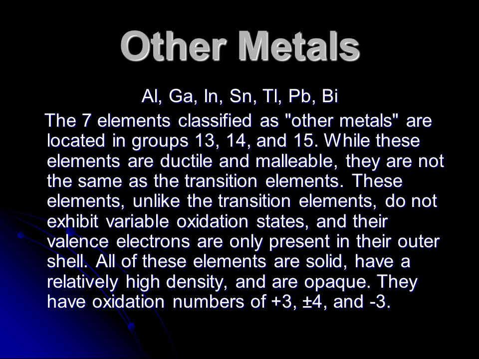 Other Metals Al, Ga, In, Sn, Tl, Pb, Bi