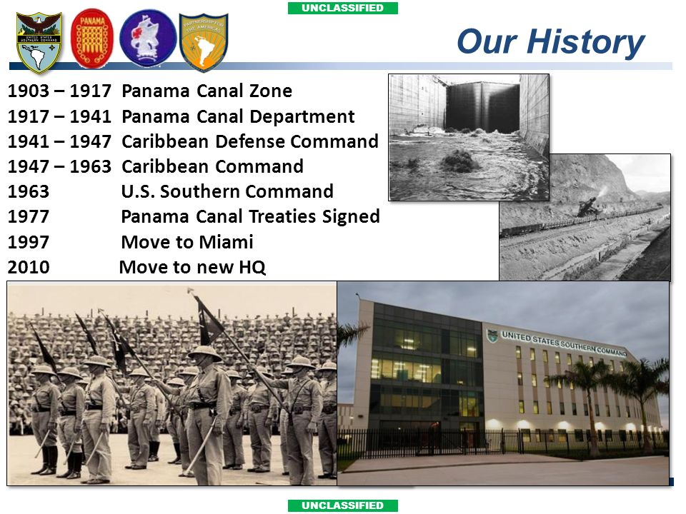 Our History 1903 – 1917 Panama Canal Zone