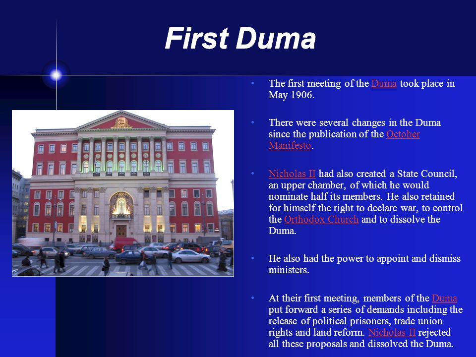 First Duma The first meeting of the Duma took place in May 1906.